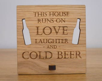 This House Runs on Love Laughter and Cold Beer – Personalised Oak Wooden Sign