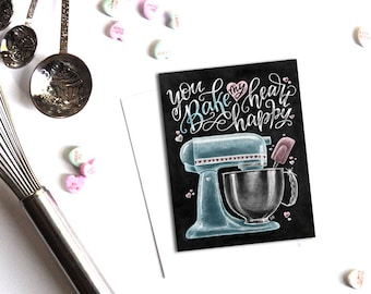 Love Pun Card, Valentine's Day Card, Chalkboard Card, You Bake My Heart Happy, Chalk Art, Love Card, Valentine Card, Valentine Pun Card
