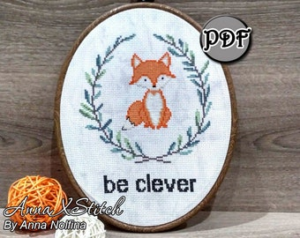 Be clever fox cross stitch Fox cross stitch pattern Baby cross stitch pattern Funny cross stitch Funny embroidery Fox embroidery pattern Fox
