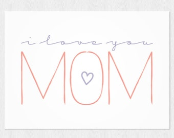Mother's day printable card, I love you mom, download card, PDF DIY Happy Mother's day, Mom card, birthday mom, Printable cute card 6x4 inch