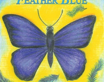 Feather Blue. Waldorf/Homeschool circle music. Beautifully recorded, fun songs for children. Music CD by Singer/Songwriter Rusty Vail.