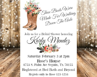 These Boots Were Made For Walking down The Aisle Floral Boot Rustic Country Bridal Shower Invitation