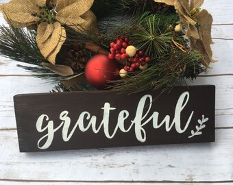 Grateful wood sign Rustic home Decor Thanksgiving Holiday wooden sign Decoration Give Thanks Gratitude Custom Farmhouse style newlywed gift
