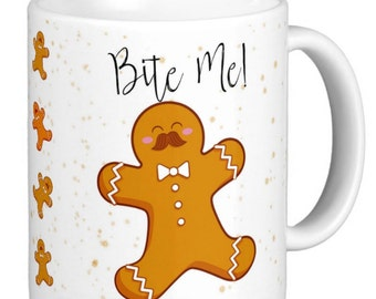 Christmas Mug | Gingerbread Man Bite Me Mug | Bite Me Gingerbread Woman| Gingerbread Man or Woman Christmas Mug