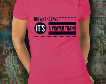 Prayer Thang Premium Tee