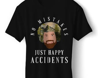 Bob Ross No Mistakes Just Happy Accidents Graphic T-Shirt