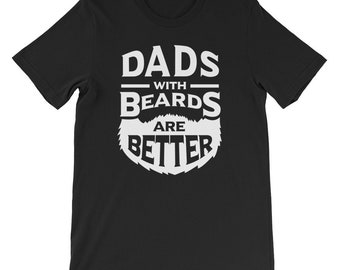dad with beards ARE BETTER