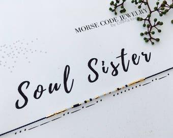 SOUL SISTER Morse Code Bracelet / Soul Sister Bracelet / Morse Code Jewelry / Stackable bracelets