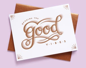 Sending You Good Vibes Greeting Card (friendship, thinking of you, classy, simple, note card, get well, sympathy, metallic, copper, wishes)
