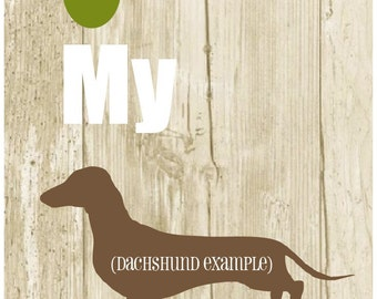 Olive My Dog Print - with CHOICE OF BREED