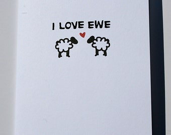 I Love You Greeting Card. I Love Ewe Sheep Pun Card.