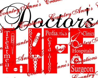 "SVG PNG DXF Eps Ai Wpc Cut file for Silhouette, Cricut, Pazzles, ScanNCut  -""Doctor's Life""  svg"