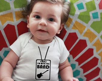 I'm With The Band ~ Personalized Baby Bodysuit