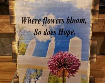 wooden flower hope sign