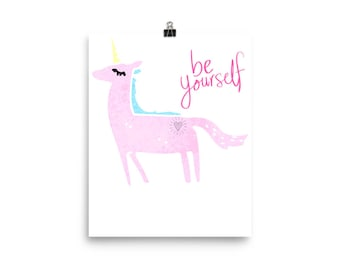 Unicorn Be Yourself Poster