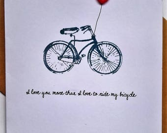 I love you more than I love to ride my bicycle.'Valentine card