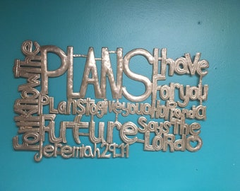 JEREMIAH 29:11 Handmade Metal Sign