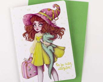 See You Later Alligator Greeting Card // Goodbye, Farewell, Bon Voyage, Sorry You're Leaving, Friendship, Witch, Travel, Friendship, Magic
