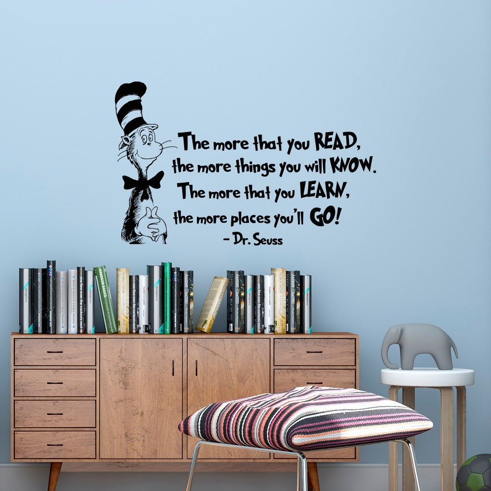 The More That You Read Wall Decal Dr Seuss Quotes Cat In The