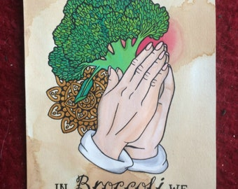 In Broccoli We Trust