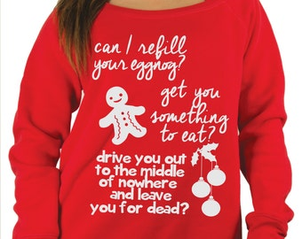 Gingerbread Man.Can I refill your eggnog Cousin eddie funny christmas vacation sweater. Clark Griswold christmas sweatshirt.