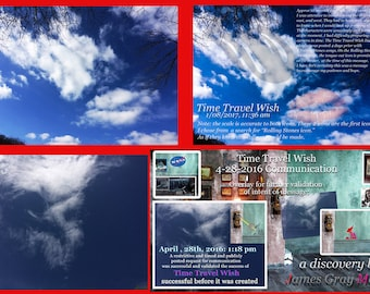 Collage of Validations of Sky Test Communication to James for Time Travel Wish