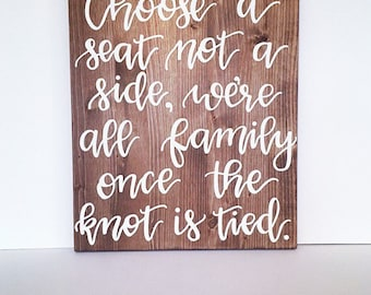 Rustic wedding sign choose a seat not a side sign wedding seating sign wedding decorations rustic wedding decor wood wedding sign