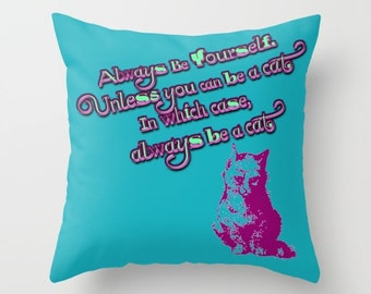 Funny Quote Pillow, Funny Pillow, Funny Cat Pillow, Blue Pillow, Funny Animal Pillow, Throw Pillow Cover, Scatter Cushion, Cat Toss Pillow