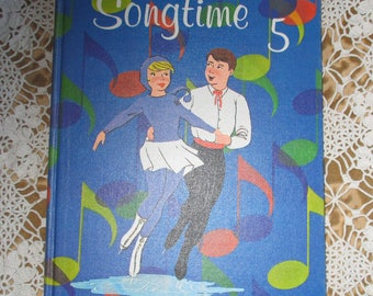 Vintage Childrens Book - Songtime 5, 1964, Music Book, Illustrated by Edward Alton, Holt Rinehart Canada, School Book, Teaching Book