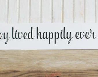 And They Lived Happily Ever After  Handcrafted Fairy Tale Wedding Sign Bride and Groom