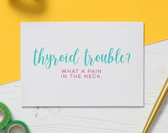 Thyroid Card: Cancer Card, Chemo Card, Illness Card, Thyroid Problem, Get Well Soon, Funny Cancer Card, Encouragement Gift, Empathy Card