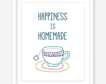 Happiness is homemade printable artwork - digital download - printable home print - printable tea poster - kitchen wall art - DIGITAL POSTER