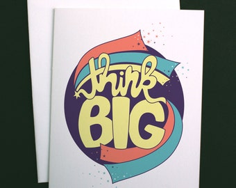 Think Big, Cosmos Science Card, Planets Card, Galaxy Card, Geeky Gifts, Space Greeting Cards