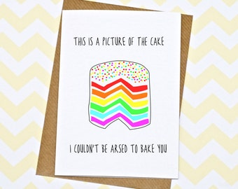 Funny Birthday Card - Funny Friend Card - Rainbow Cake Card