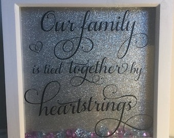 Our Family is held together by heart strings frames