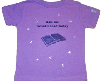 Ask Me What I Read Today T-Shirt Lavender Size 5/6