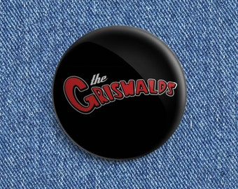 The Griswalds logo Psychobilly button