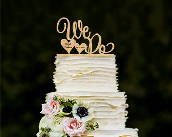 We Do Wood Cake Topper Rustic Cake Topper Wooden cake topper Personalized Wedding topper