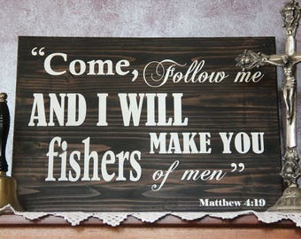 Follow Me and I Will Make You Fishers of Men Art Matthew 4 19 Bible Verse Sign Shiplap Sign Baptism Gift for Pastor Rustic Home Church Decor