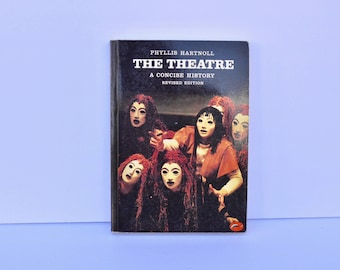 World of Art: The Theatre A Concise History by Phyllis Hartnoll (1985)