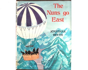 1972 The Nuns go East by Jonathan Routh Hardcover Vintage Book