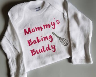 Mommy's Baking Buddy, Baker Baby, Baker Baby Clothes, Future Baker, Pregnancy Gift, Gender Neutral Baby Clothes, Baker Mommy, Bakery Mom