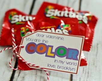 Valentine Printable - You are the COLOR in my world! PERSONALIZED - Skittles - Rainbow Valentine