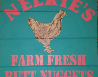 Personalized Farm Fresh Butt Nuggets Wood Sign