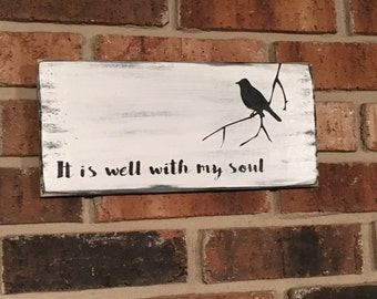It is well with my soul Bible scripture wood sign