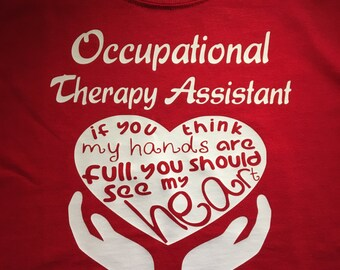 OTA/ Occupational Therapy Assistant Shirt
