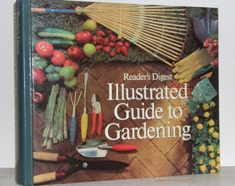 1978 Reader's Digest Illustrated Guide to Gardening Hardcover Book