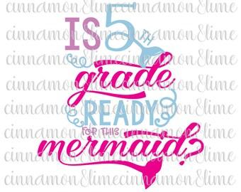 Fifth Grade Svg, 5th Grade Svg, Mermaid Svg, Back to School Svg, School Svg, School Designs Svg, School Saying Svg, First Day of School Svg