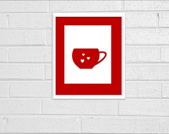 Kitchen Art Kitchen Wall Art Kitchen Wall Decor Print Valentines Day Printable Heart Print 8X10 Kitchen Print Home Red Tea Cup Kitchen Decor