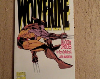 Wolverine Bloody Choices GN1 (1993) Nick Fury, 1st Printing, Marvel Comics tp w